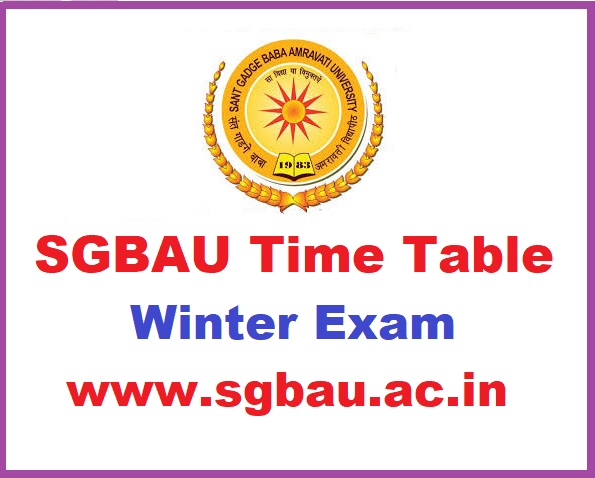 SGBAU Winter Exam Schedule 2019 for BA B.Sc B.Com to be released soon at sgbau.ac.in