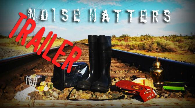 Noise Matters [OFFICIAL TRAILER]