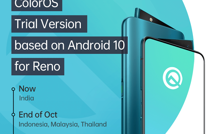 OPPO to offer users Android 10 ColorOS trial; Reno is first to upgrade