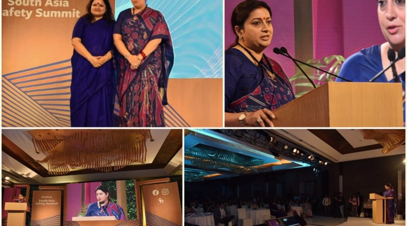 Smriti Irani at Facebook South Asia Safety Summit: Need to create safe homes & neighbourhoods