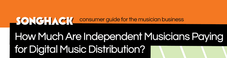 How Much are Musicians Paying for Digital Music Distribution    Songhack