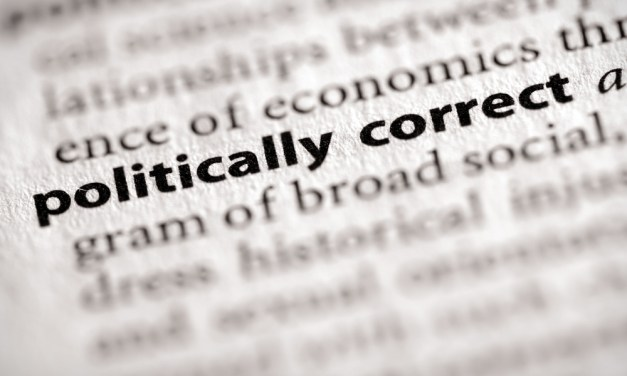 'Political Correctness' is a Good Thing, the More the Merrier