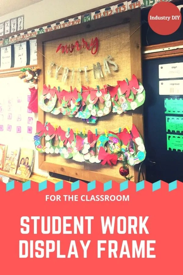 Build a simple DIY frame for your classroom.  This is great for displaying student artwork and other projects. #Classroom #School #DIY