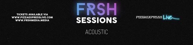 Frsh Media acoustic sessions