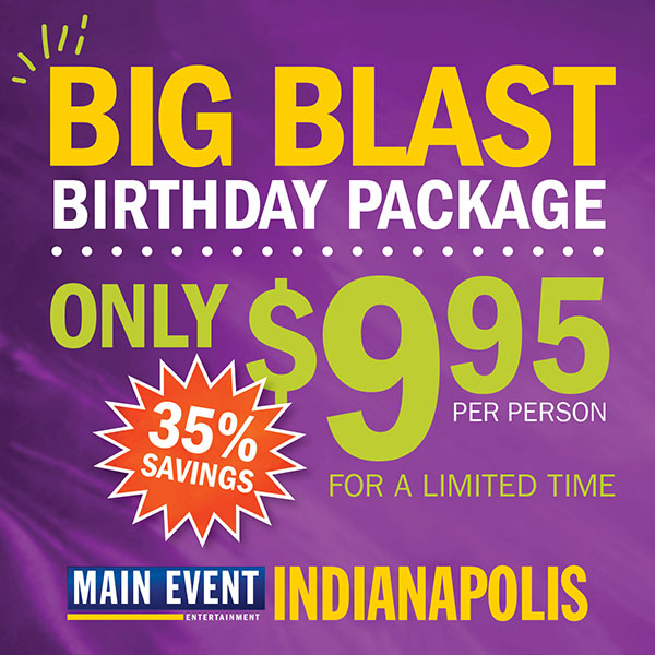 Main Event Indianapolis Launches Special Birthday Offer