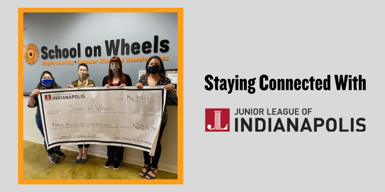 The Junior League of Indianapolis: Staying Connected