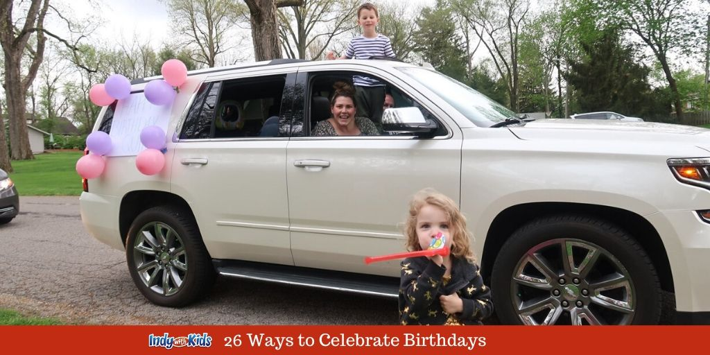 26 Ways To Celebrate Birthdays With Kids During Covid 19