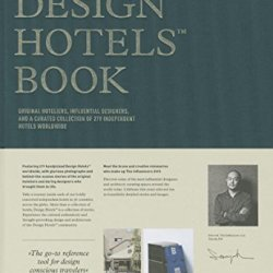 The Design Hotels Book: Edition 2015
