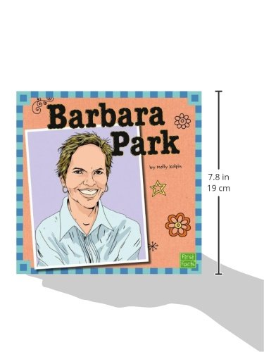 Barbara Park (Your Favorite Authors) Barbara Park (Your Favorite Authors). Did you know Barbara Park needed to be an educator rather than an author when she was growing up? Find how a late blossoming essayist utilized her ability for silliness to wind up a smash hit childrens author.