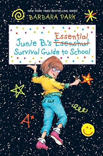 Junie B.'s Essential Survival Guide to School (Junie B. Jones)
