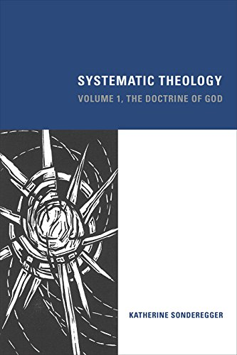 Systematic Theology: The Doctrine of God, Volume 1