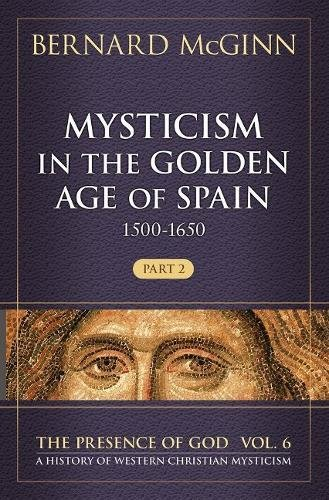 Mysticism in the Golden Age of Spain