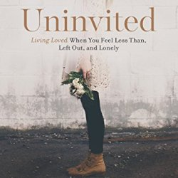 Uninvited Study Guide: Living Loved When You Feel Less Than