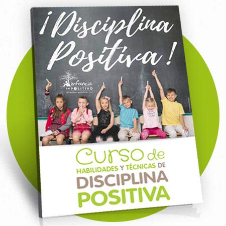 Curso de Habilidades y Técnicas de Disciplina Positiva (Nivel Básico)