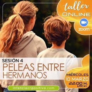 TALLER ONLINE DISCIPLINA POSITIVA 5ª EDICIÓN - S4 - PELEAS ENTRE HERMANOS
