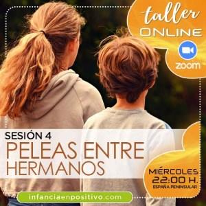Taller de disciplina positiva online. Cuarta sesión temática: PELEAS ENTRE HERMANOS