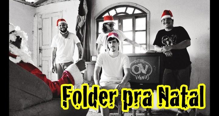 """Outras Velharias lança clipe natalino para """"Folder pra Natal"""""""