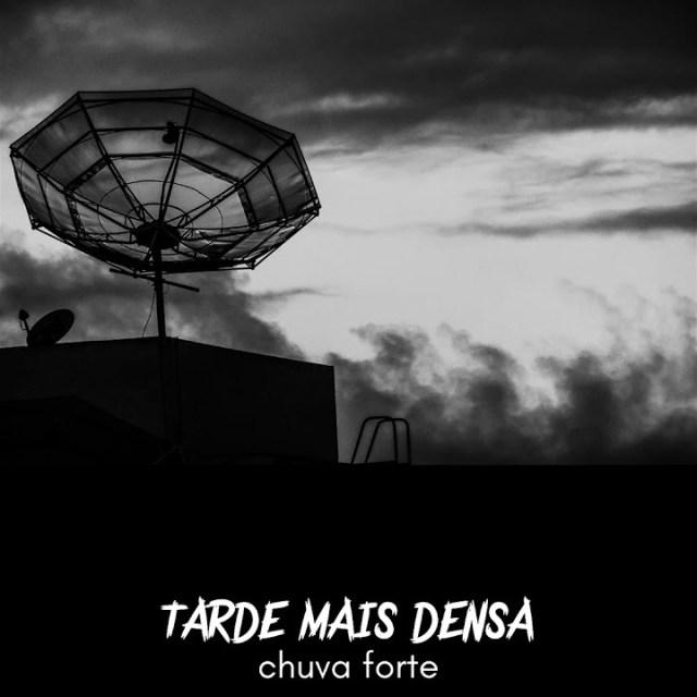 capa-tarde-mais-densa-chuva-forte-ep-reprodução-youtube