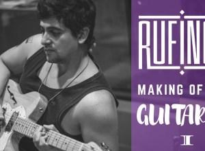 capa-rufinos-making-of-bastidores-guitarra-bravo-reprodução-youtube