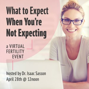 What to Expect When You're Not Expecting Webinar @ Shady Grove Fertility