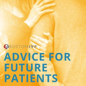 Advice for Future Patients @ Online | Waltham | Massachusetts | United States