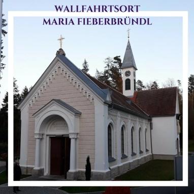 Wallfahrtskirche Maria Fieberbründl Steiermark Wallfahrtsort