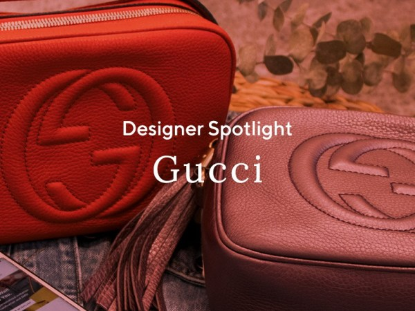 Designer Spotlight: Gucci Rise To Glory