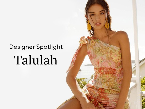 Designer Spotlight: Talulah