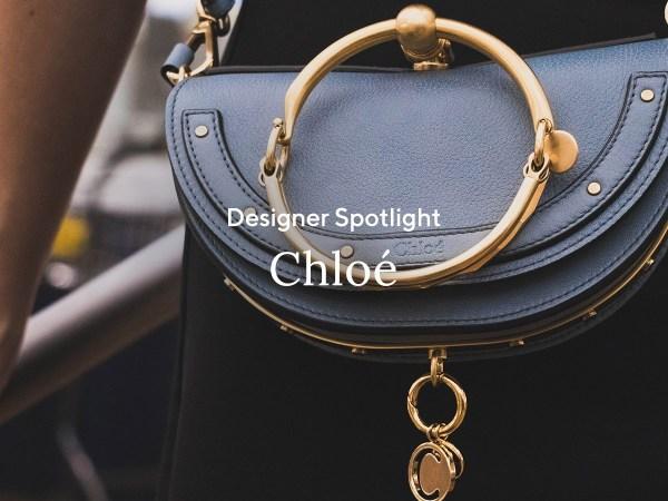 Designer Spotlight: Chloé