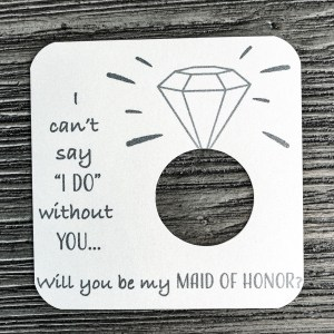 I can't say I do without you... Will you be my maid of honor? Shimmer champagne cardstock