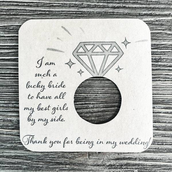 I am such a lucky bride. Thank you for being my bridesmaid cardstock. Kraft Brown Cardstock.