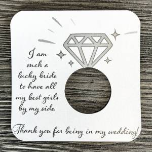 I am such a lucky bride. Thank you for being my bridesmaid cardstock. Shimmer White Gold Cardstock.