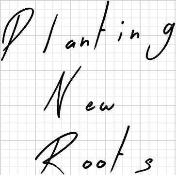 Planting New Roots Planter Pot Vinyl Decal