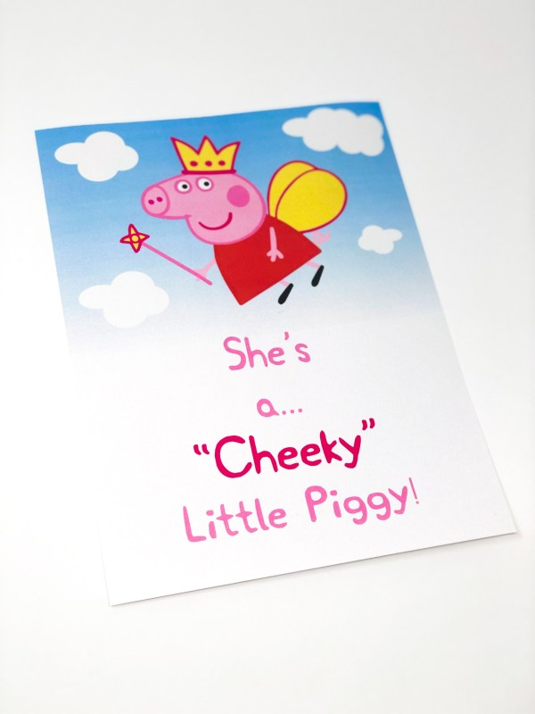 Peppa Pig Party Poster She's A Cheeky Little Piggy