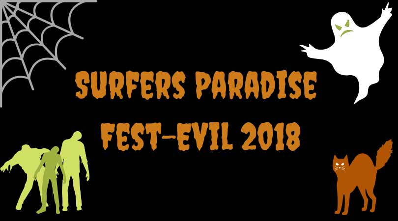 Surfers Paradise Fest-Evil 2018