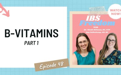 All about B-Vitamins (Part 1) from IBS Freedom Podcast #48