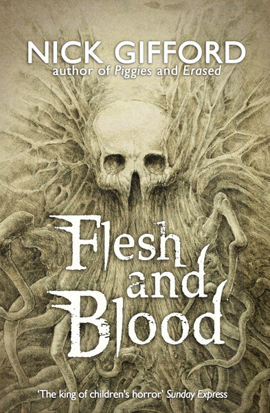 Flesh and Blood by Nick Gifford