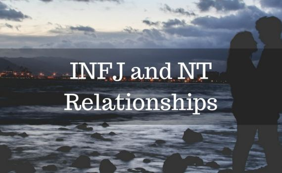 INFJ and NT Relationships