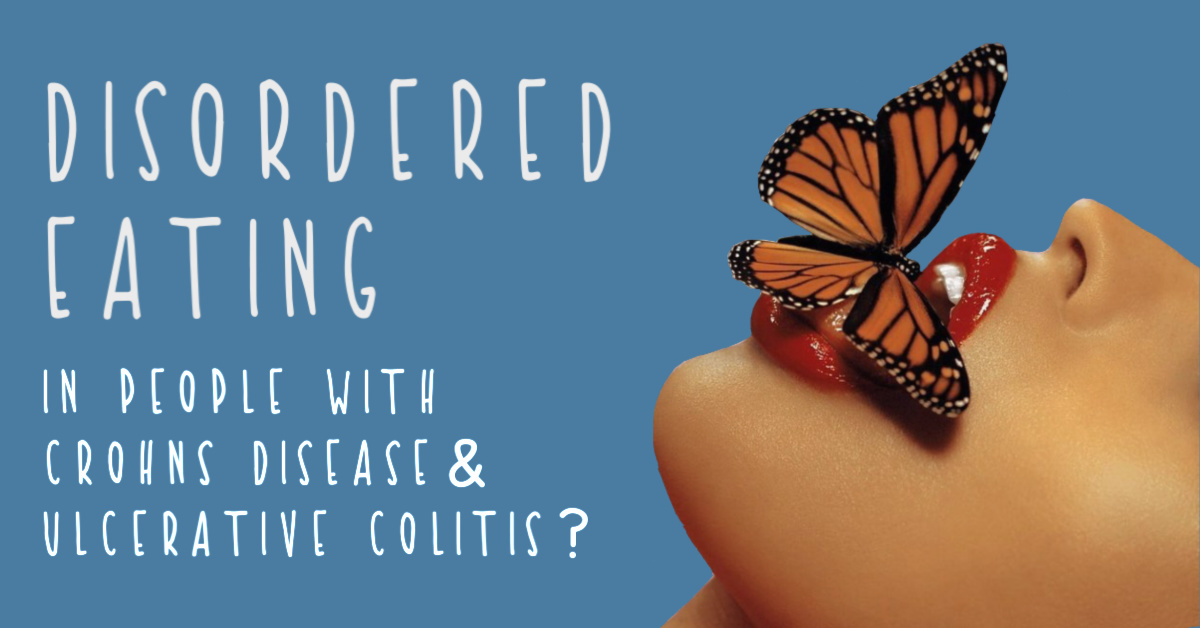 Disordered Eating in Crohn's Disease and Ulcerative Colitis