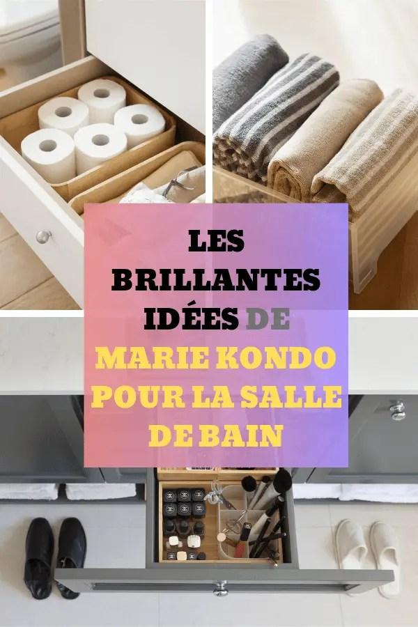 Les Brillantes Idees De Marie Kondo Pour La Salle De Bain