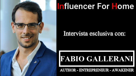 FABIO GALLERANI (Author-Entrepreneur-Awakener)