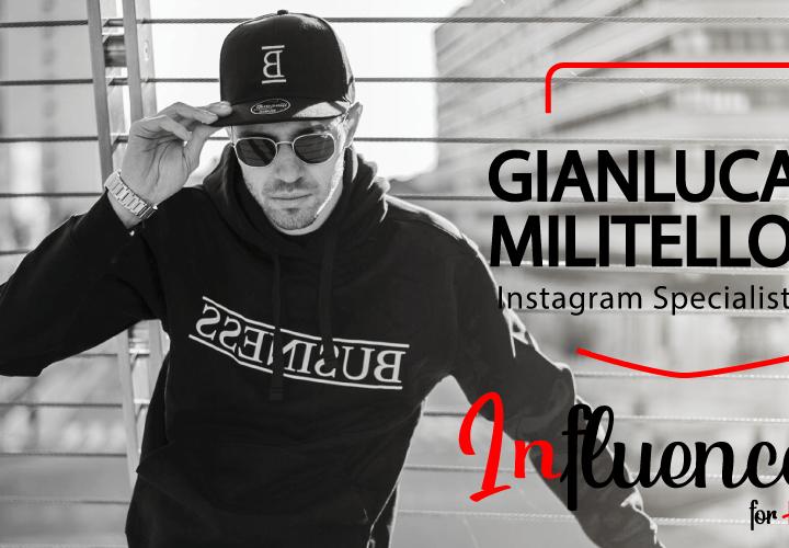 GIANLUCA MILITELLO- L' Avengers dei SOCIAL MEDIA (Instagram Specialist ed Entertainer)