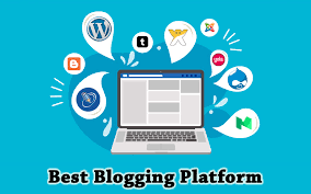 Best Blogging Platform 2021