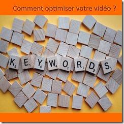 Comment optimiser votre vidéo