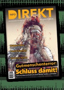 Info-DIREKT: Schluss mit dem Gutmenschenterror