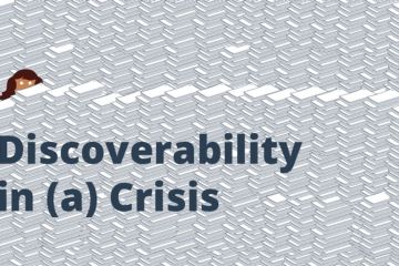 Discoverability in a crisis