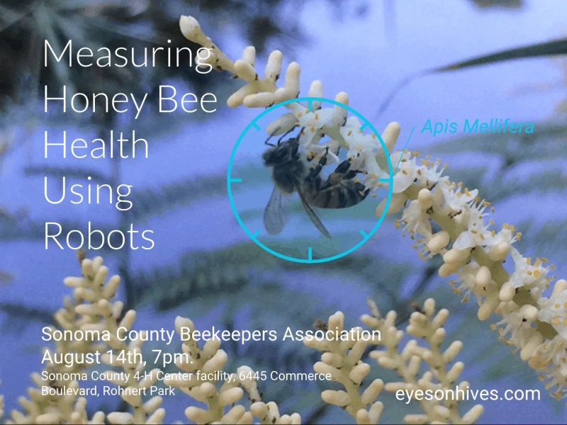 Join us for this exciting eyesonhives presentation with the Sonoma County Beekeepers Association