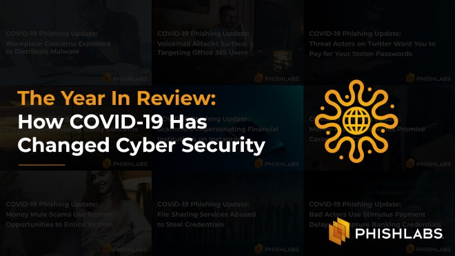 The Year In Review- How COVID-19 Has Changed Cyber Security v2