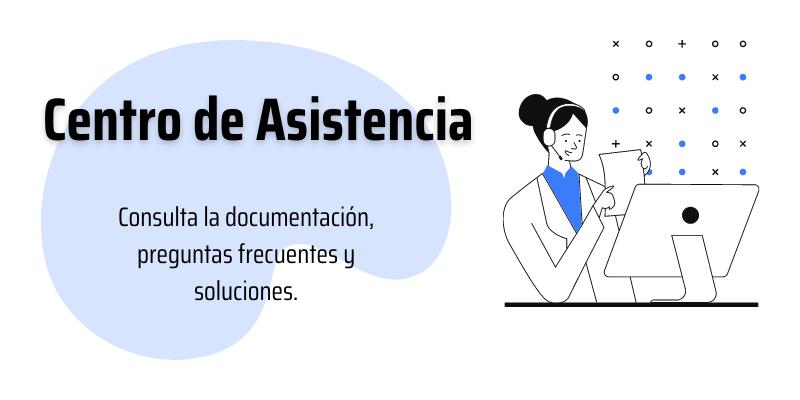 Centro Asistencia - Consulta la documentación, preguntas frecuentes y soluciones