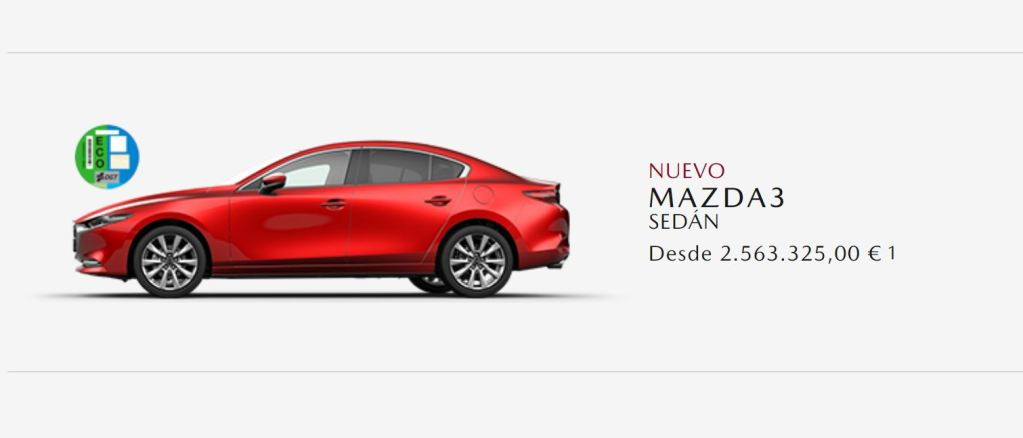 We knew that in 2021 prices would go up but to see a Mazda3 for 2.5 million euros ...